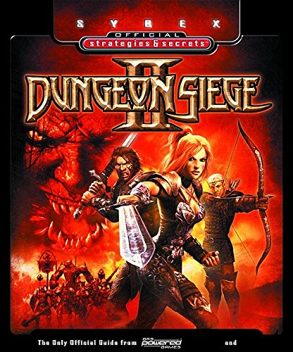 9780782143560: Dungeon Siege II: Sybex Official Strategies and Secrets (Sybex Official Strategies & Secrets)