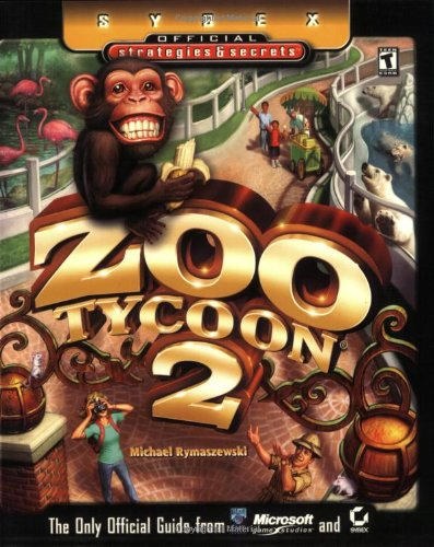 9780782143577: Zoo Tycoon 2: Sybex Official Strategies & Secrets