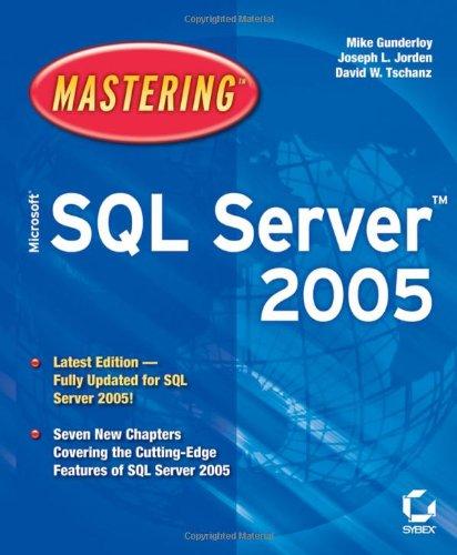 9780782143805: Mastering Microsoft SQL Server 2005