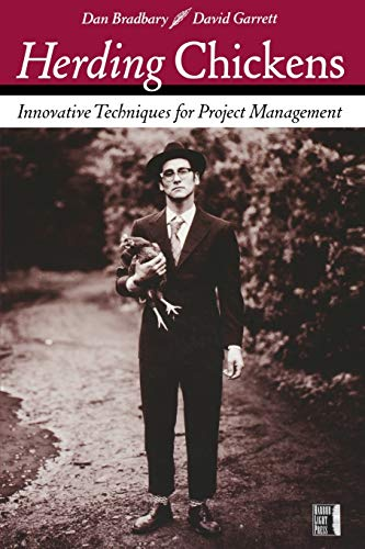 9780782143836: Herding Chickens: Innovative Techniques for Project Management