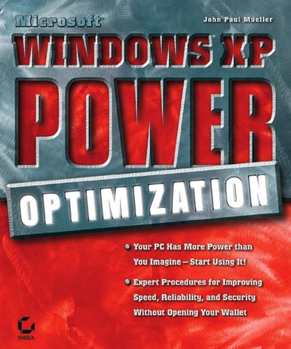 MicrosoftWindowsXP Power Optimization: Mueller, John Paul