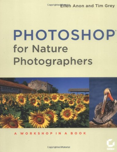 9780782144277: Photoshop for Nature Photographers: A Workshop in a Book