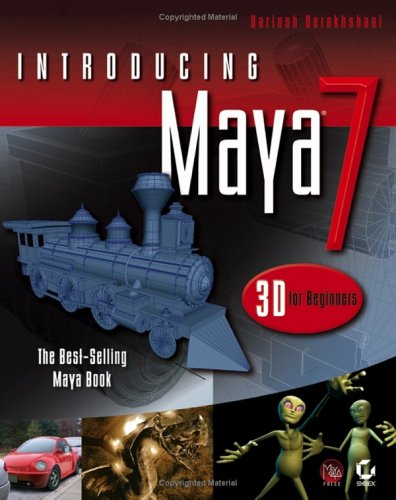 9780782144345: Introducing Maya 7: 3D for Beginners