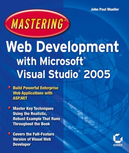 Mastering Web Development with Microsoft Visual Studio: John Paul Mueller