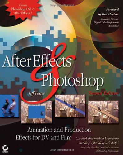 9780782144550: After Effects and Photoshop: Animation and Production Effects for DV and Film, Second Edition