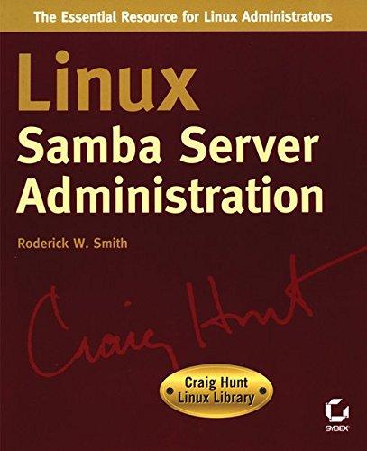 9780782153132: Linux Samba Server Administration (Craig Hunt Linux Library)