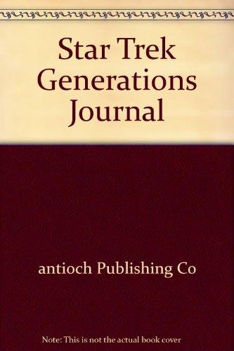 Star Trek Generations Journal: antioch Publishing Co