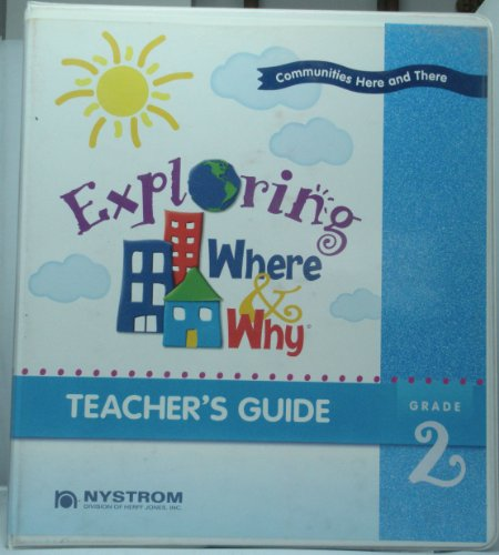 9780782506686: Exploring Where and Why: Communities Here and There, Teacher's Guide (Grade 2)