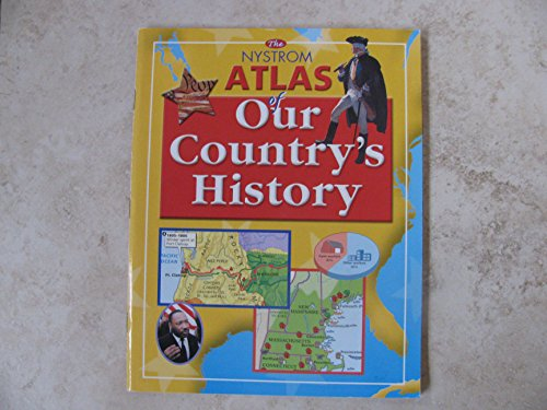 9780782513585: Nystrom Atlas of Our Country's History