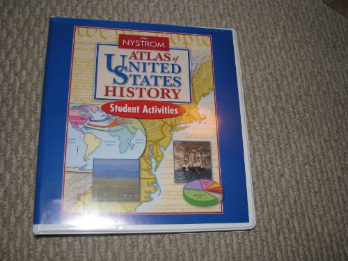 9780782513622: The Nystrom Atlas of the United States History Student Activities