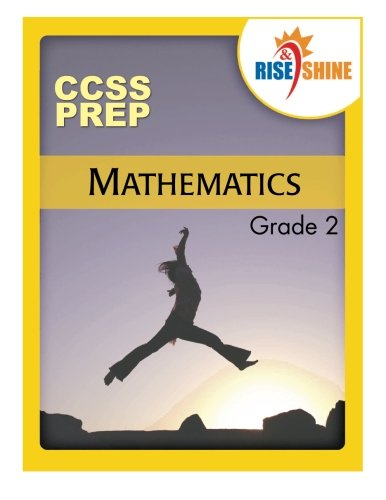 Rise and Shine Ccss Prep Grade 2: Kantrowitz, Jonathan D.
