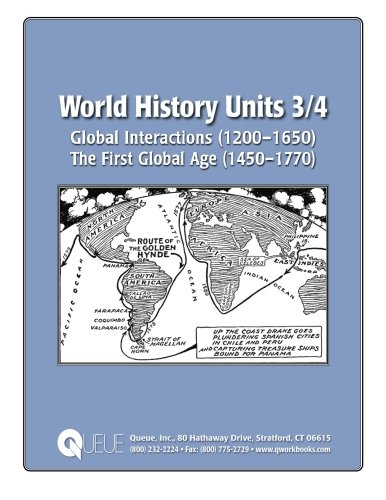 World History Units 3/4: Global Interactions (1200-1650),: Kantrowitz, Jonathan D.