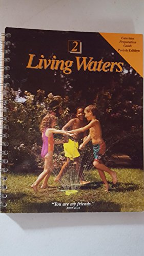 9780782900170: Living Waters 2 (Catechist Preparation Guide (Parish Edition))