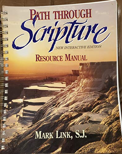 Path Through Scripture: Resource Manual: Mark Link, S.