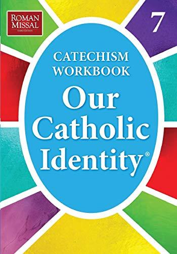 9780782907407: Our Catholic Identity: Bk. 7