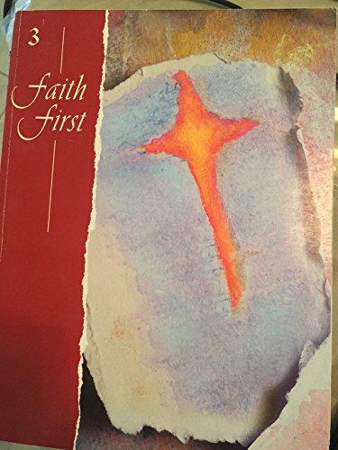 9780782909197: Faith 1st - Grade 3, Original Edition