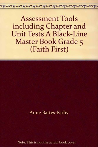 9780782909517: Assessment Tools including Chapter and Unit Tests A Black-Line Master Book Grade 5 (Faith First)