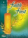 9780782910636: Faith 1st - Grade 1, Legacy Edition