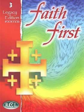 9780782910650: Faith 1st - Grade 3, Legacy Edition
