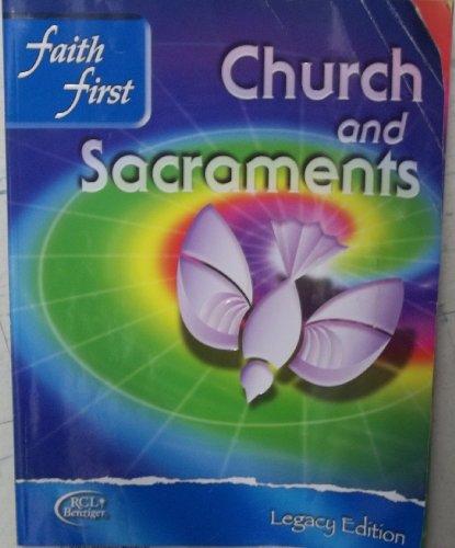 9780782910704: Faith First Legacy Parish and School Junior High - Church and Sacraments