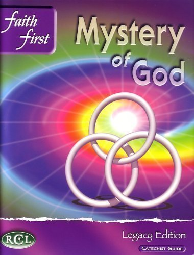 9780782910810: Mystery of God, Faith First, Legacy Edition Catechist Guide