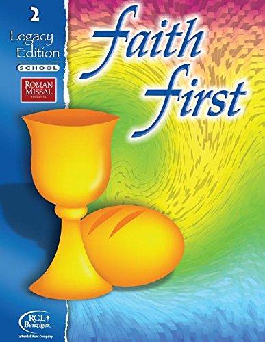 9780782911176: Faith First: Grade 2, Legacy Edition - School