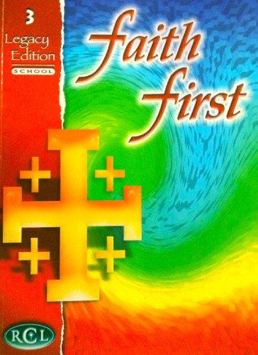 Faith First Legacy Edition School Grade 3: Rev. Louis Cameli
