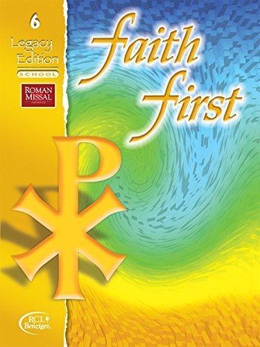 Faith First Legacy Edition School Grade 6: Faith First