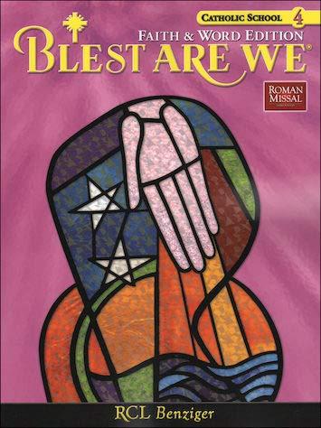 Blest Are We Faith and Word Catholic School Edition Grade 4: Richard N. Fragomeni