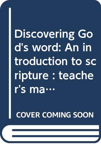 9780782912685: Discovering God's word: An introduction to scripture : teacher's manual