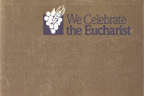 We Celebrate the Eucharist (0782914322) by Christiane Brusselmans; Brian A. Haggerty