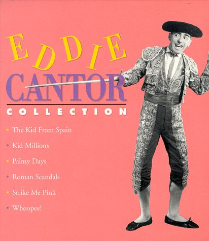 9780783111230: Eddie Cantor Collection [VHS] Set includes Whoopee!, Roman Scandals, Kid Millions, Strike Me Pink, The Kid From Spain and Palmy Days