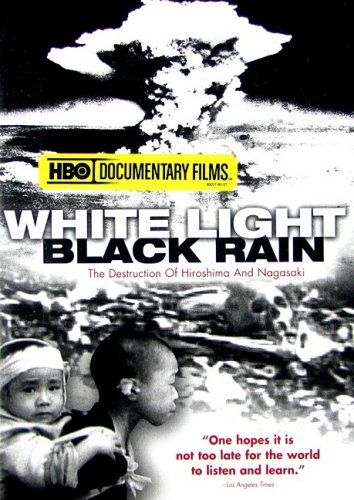 9780783156552: White Light, Black Rain: The Destruction of Hiroshima & Nagasaki [Alemania] [DVD]