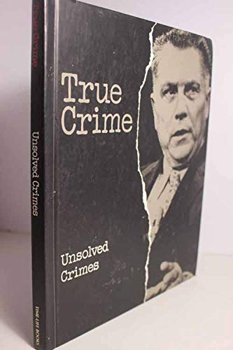 True Crime: Unsolved Crimes