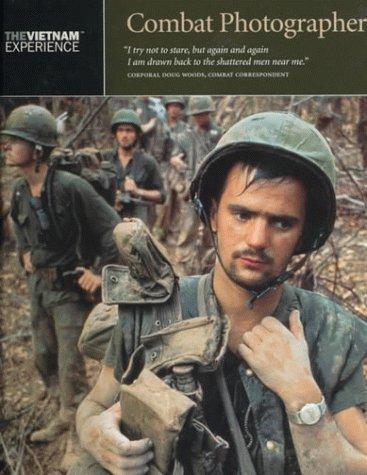 9780783501512: Combat Photographer (The Vietnam Experience)