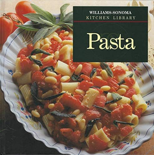 9780783502137: Pasta (Williams-Sonoma Kitchen Library)
