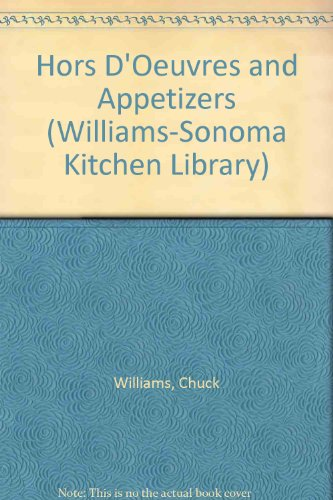 9780783502199: Hors D'Oeuvres and Appetizers (Williams-Sonoma Kitchen Library)