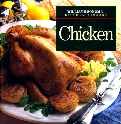 9780783502250: Chicken (Williams-Sonoma Kitchen Library)