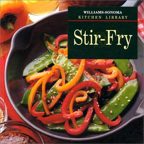9780783503004: Stir-Fry (Williams-Sonoma Kitchen Library)