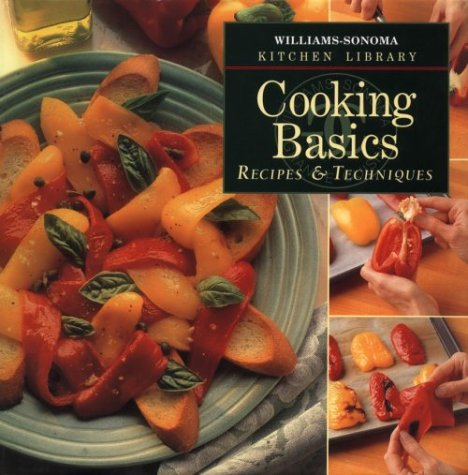 9780783503189: Cooking Basics: Recipes & Techniques (Williams Sonoma Kitchen Library)
