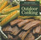 9780783503202: Outdoor Cooking (Williams Sonoma Kitchen Library)