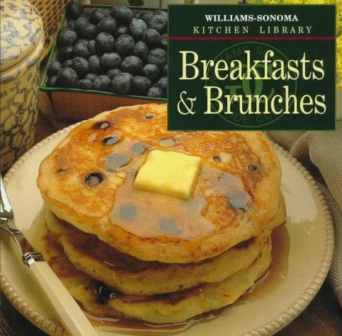 9780783503219: Breakfasts & Brunches (Williams Sonoma Kitchen Library)