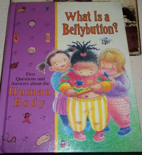 9780783508559: What Is a Bellybutton?