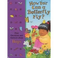 How Far Can a Butterfly Fly?: First Questions and Answers About Bugs (Time-Life Library of First Questions and Answers) (0783508824) by Time-Life Books
