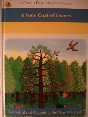 9780783513140: A New Coat of Leaves (A Child's First Library of Values)