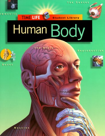 Human Body (Time-Life Student Library) (0783513534) by Time-Life Books