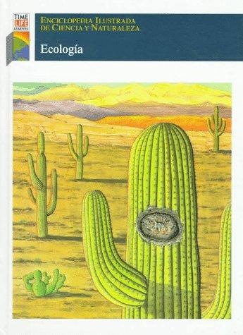 9780783533629: Ecologia (Enciclopedia Ilustrada De Ciencia Y Naturaleza) (Spanish Edition)