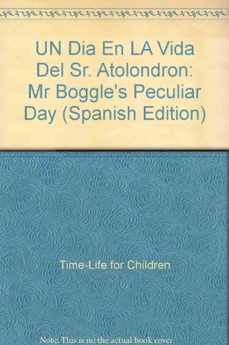 9780783535258: UN Dia En LA Vida Del Sr. Atolondron: Mr Boggle's Peculiar Day