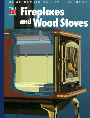 Fireplaces and Wood Stoves (Home Repair and Improvement (Updated Series))