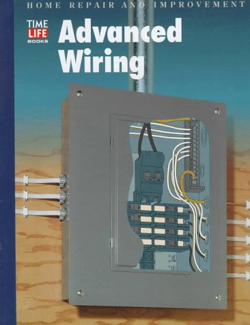 9780783539188: Advanced Wiring (Home Repair and Improvement, Updated Series)